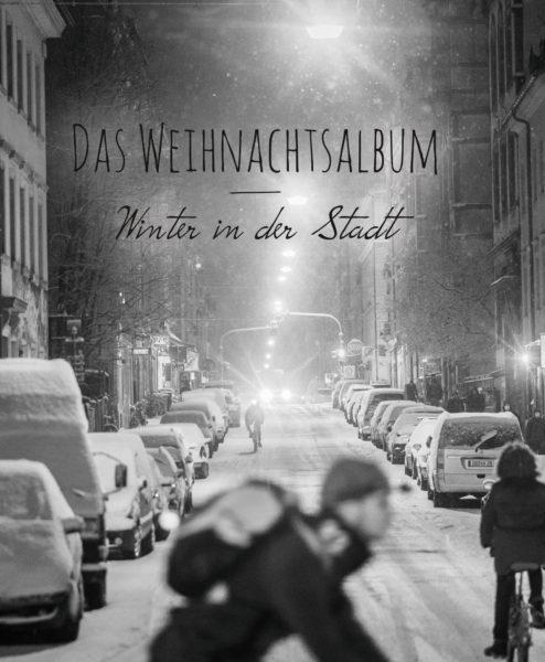 Das Weihnachtsalbum - Winter in der Stadt (2017)