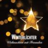 Winterlichter - Weihnachten mit Freunden (2016)